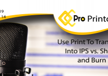 Use Print To Transition Into IPS